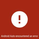 How to Resolve Android Auto Connectivity Issues